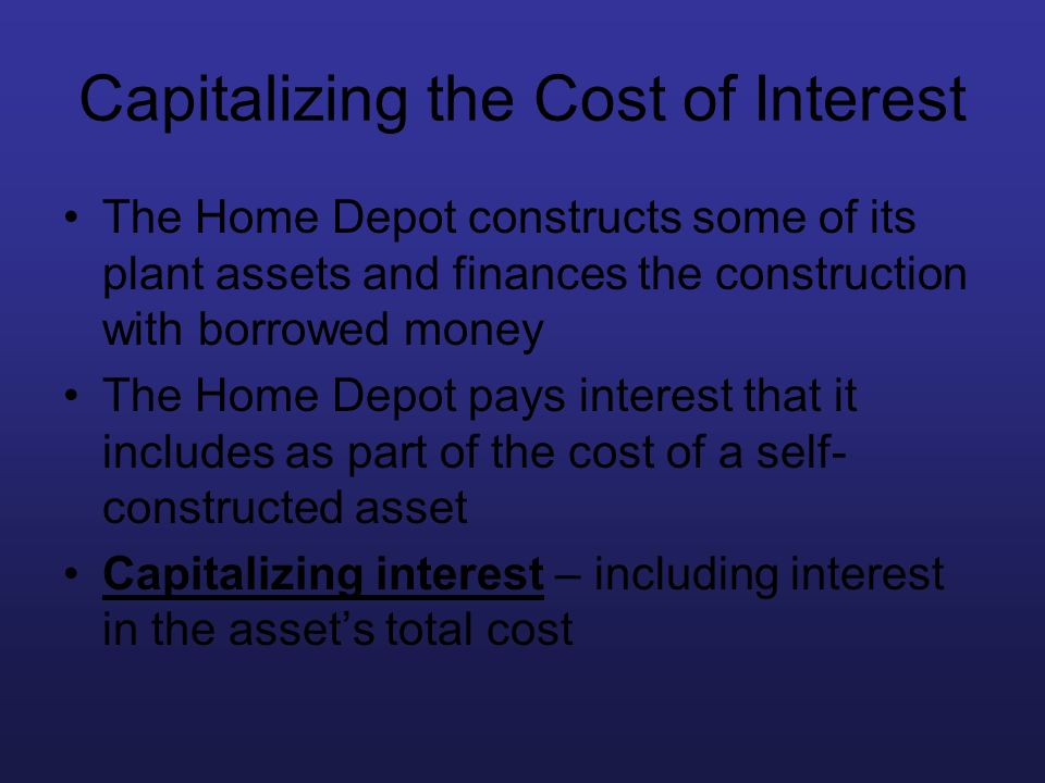 Capitalizing the Cost of Interest
