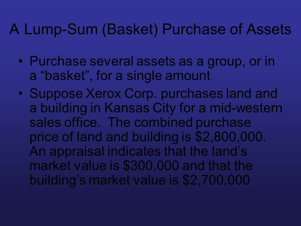 A Lump-Sum (Basket) Purchase of Assets