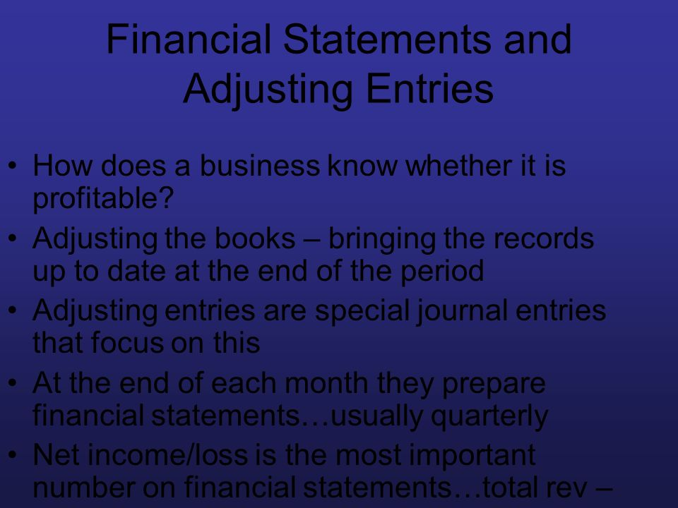 Financial Statements and Adjusting Entries