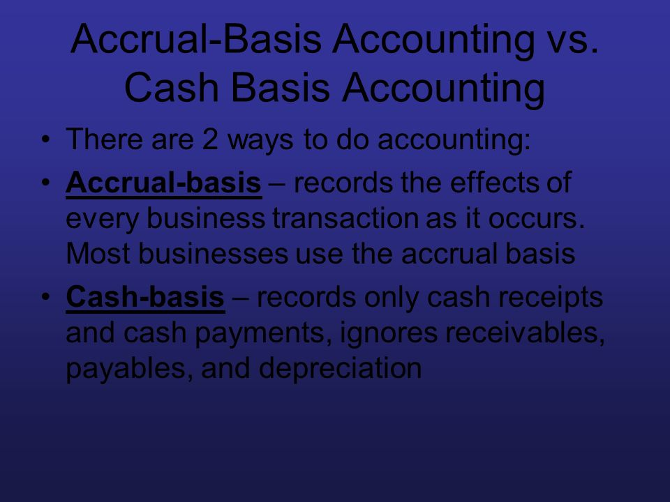Accrual-Basis Accounting vs. Cash Basis Accounting