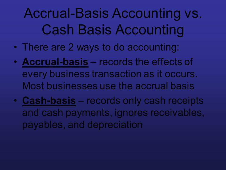Accrual-Basis Accounting vs. Cash Basis Accounting