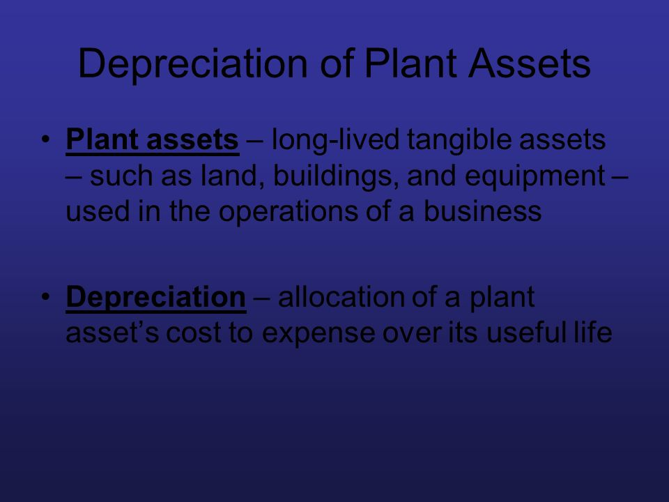 Depreciation of Plant Assets