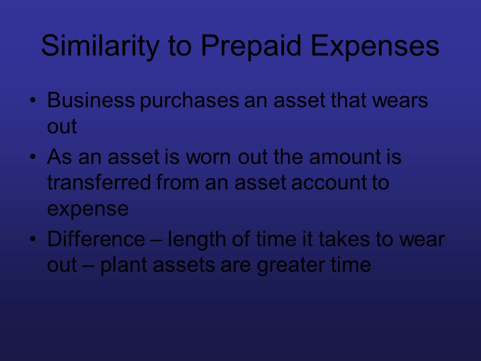 Similarity to Prepaid Expenses