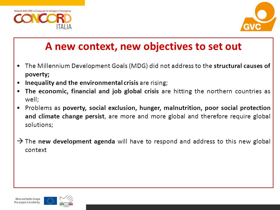 A new context, new objectives to set out