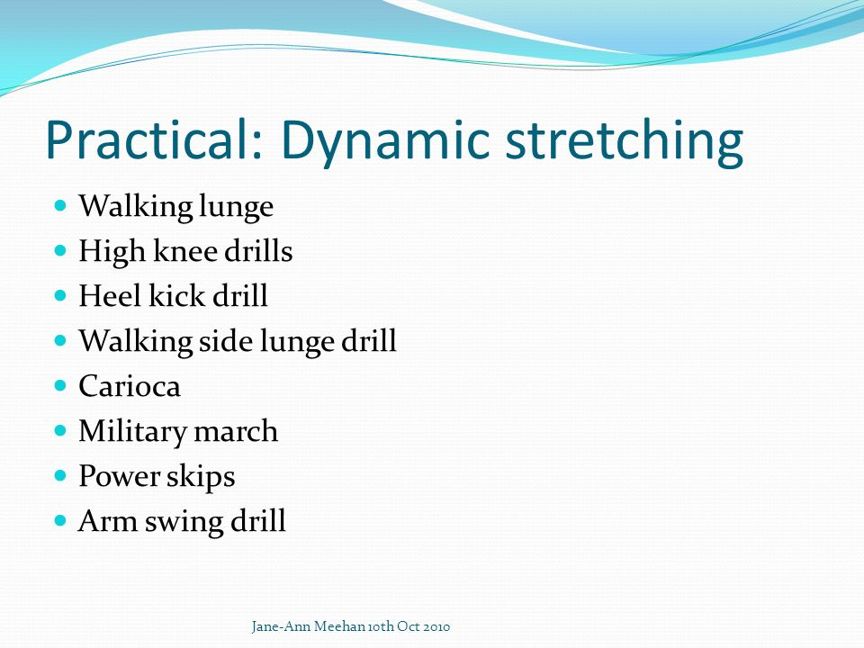 Practical: Dynamic stretching