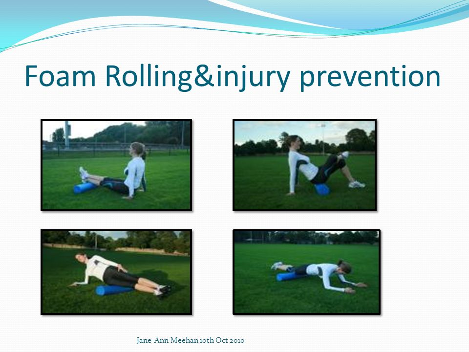 Foam Rolling&injury prevention