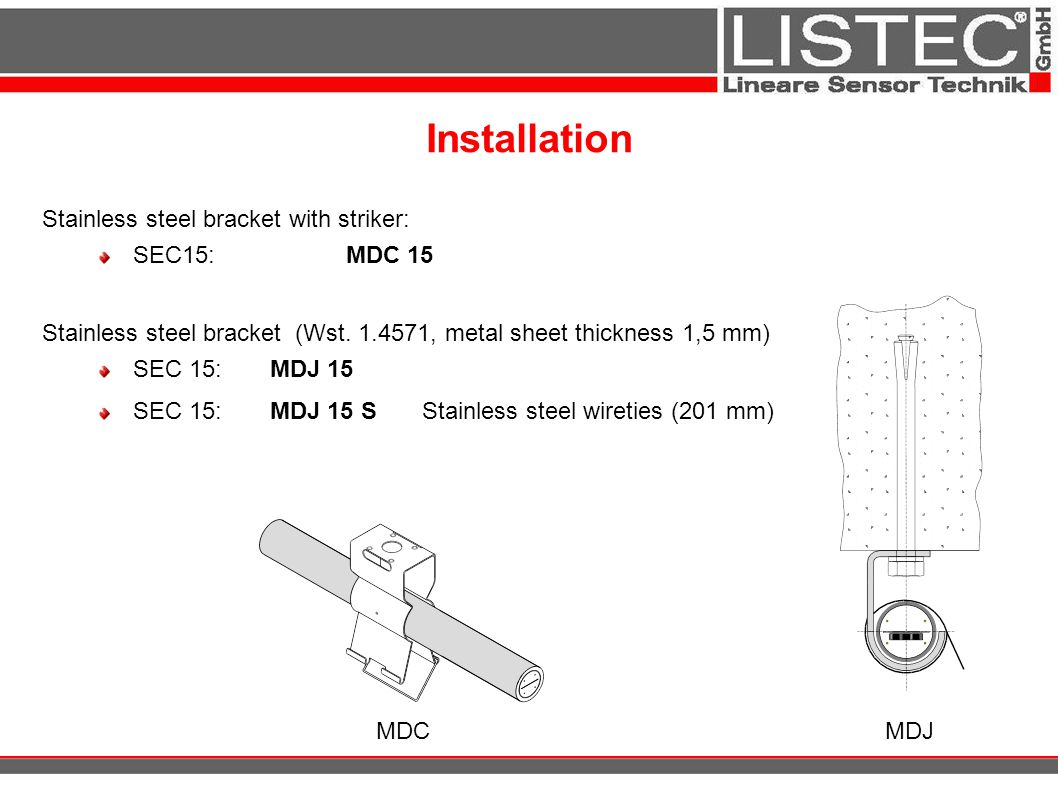 Installation Stainless steel bracket with striker: SEC15: MDC 15