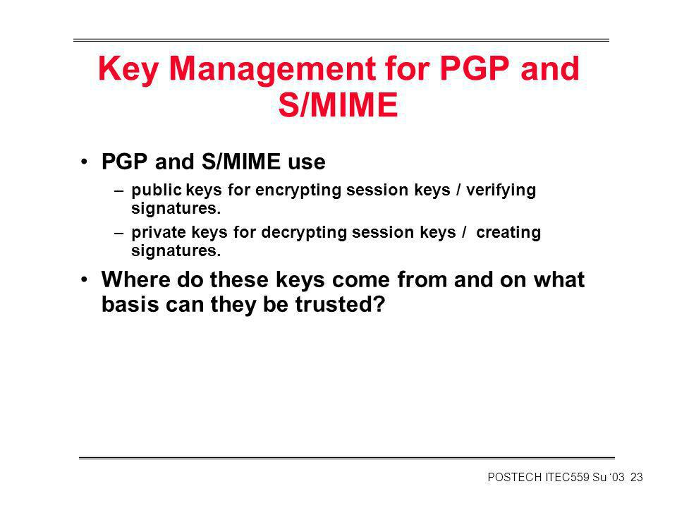 Key Management for PGP and S/MIME