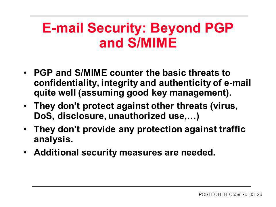 E-mail Security: Beyond PGP and S/MIME