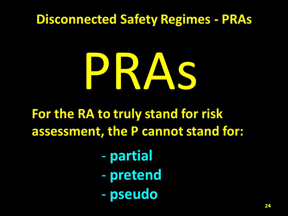 Disconnected Safety Regimes - PRAs