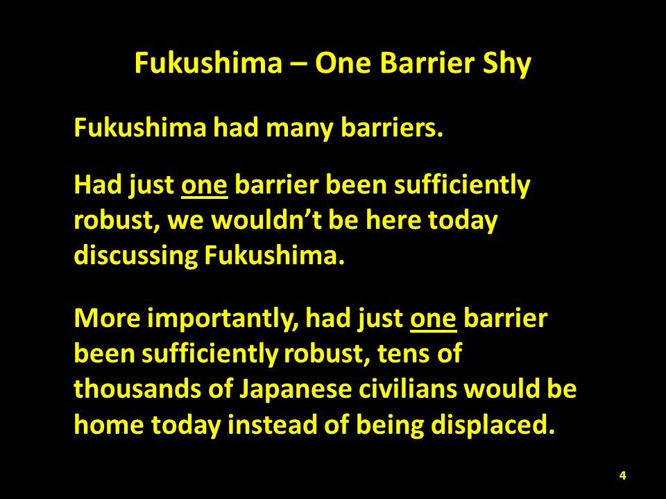 Fukushima – One Barrier Shy