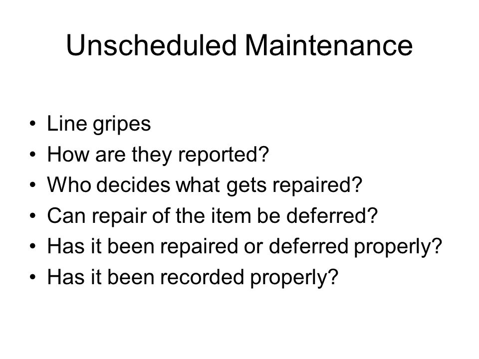 Unscheduled Maintenance