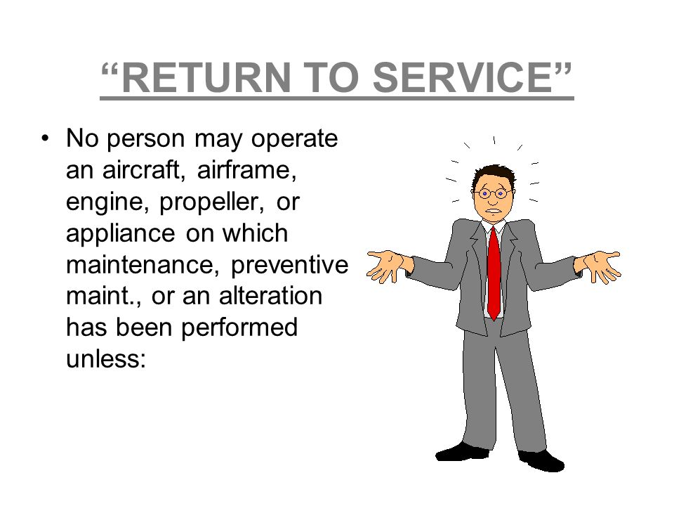RETURN TO SERVICE