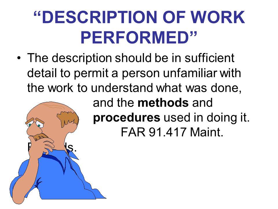 DESCRIPTION OF WORK PERFORMED