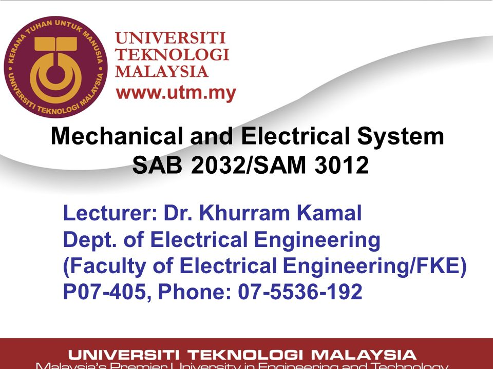Mechanical and Electrical System