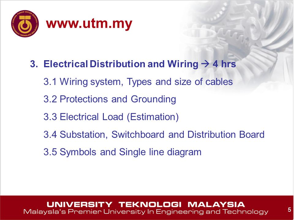 3. Electrical Distribution and Wiring  4 hrs