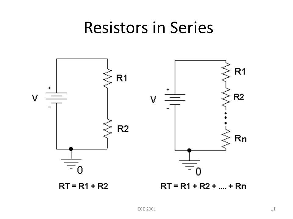 Resistors in Series ECE 206L 11