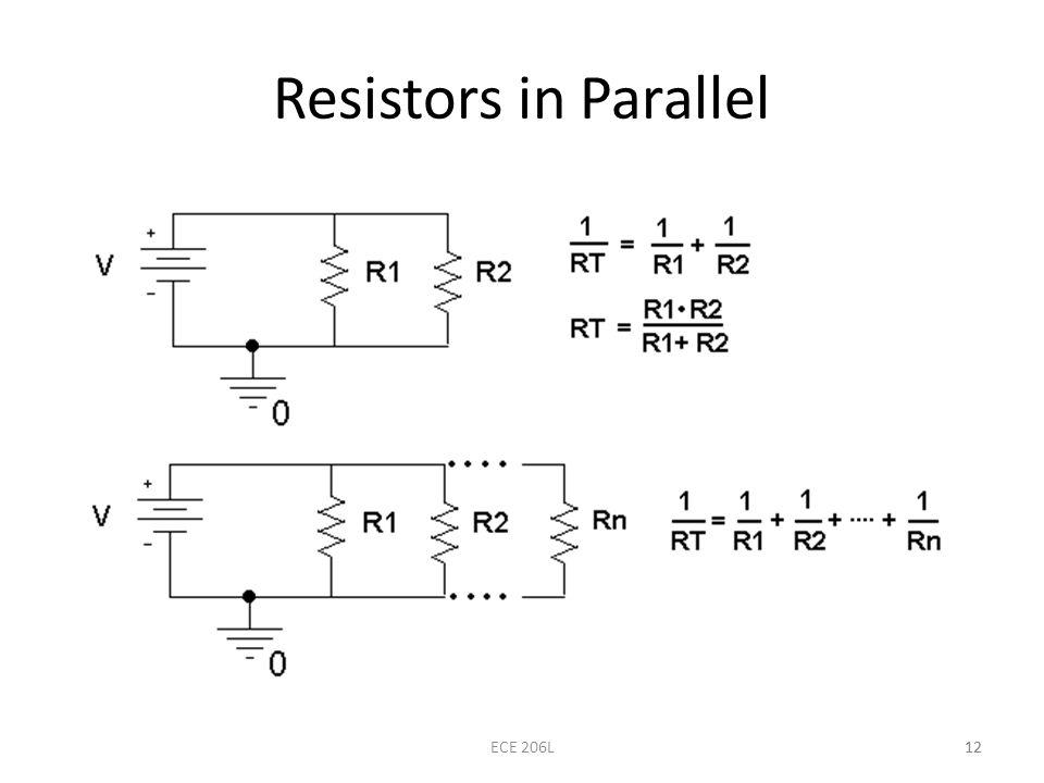 Resistors in Parallel ECE 206L 12