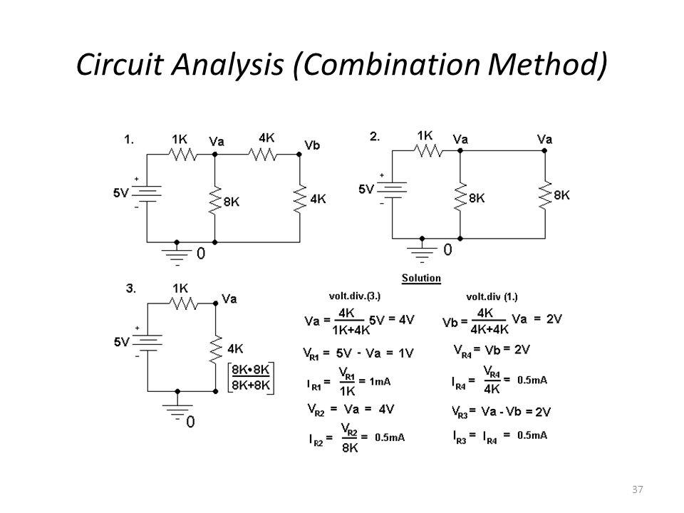 Circuit Analysis (Combination Method)