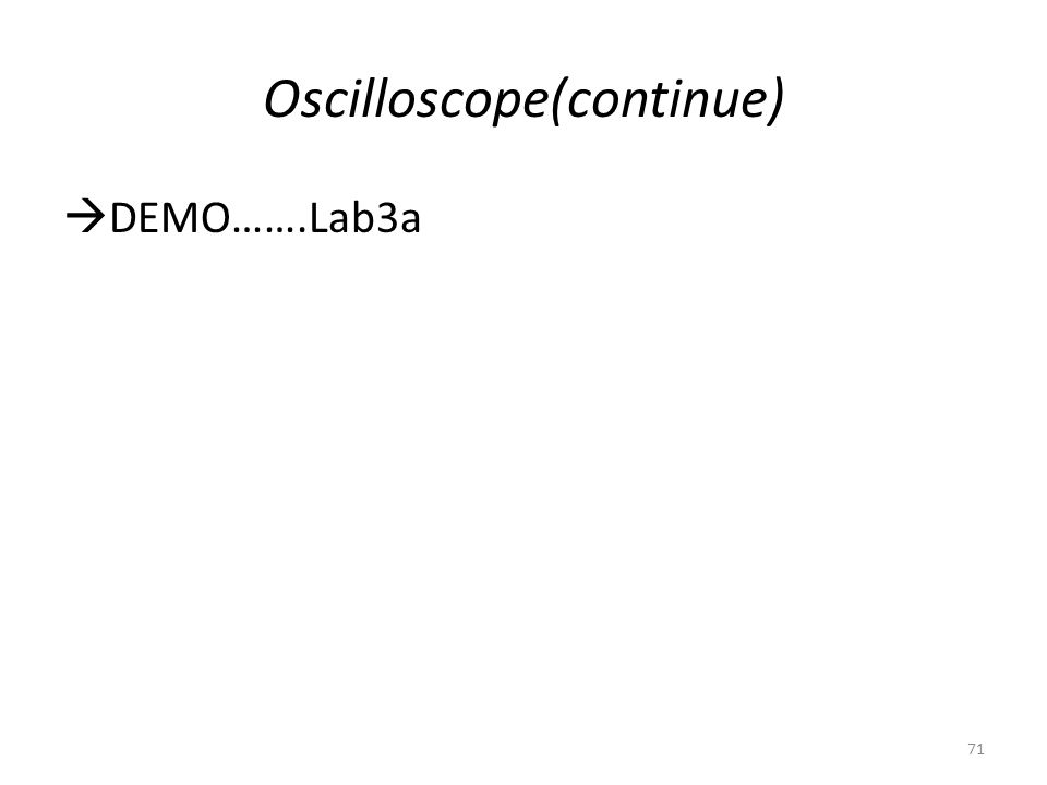 Oscilloscope(continue)