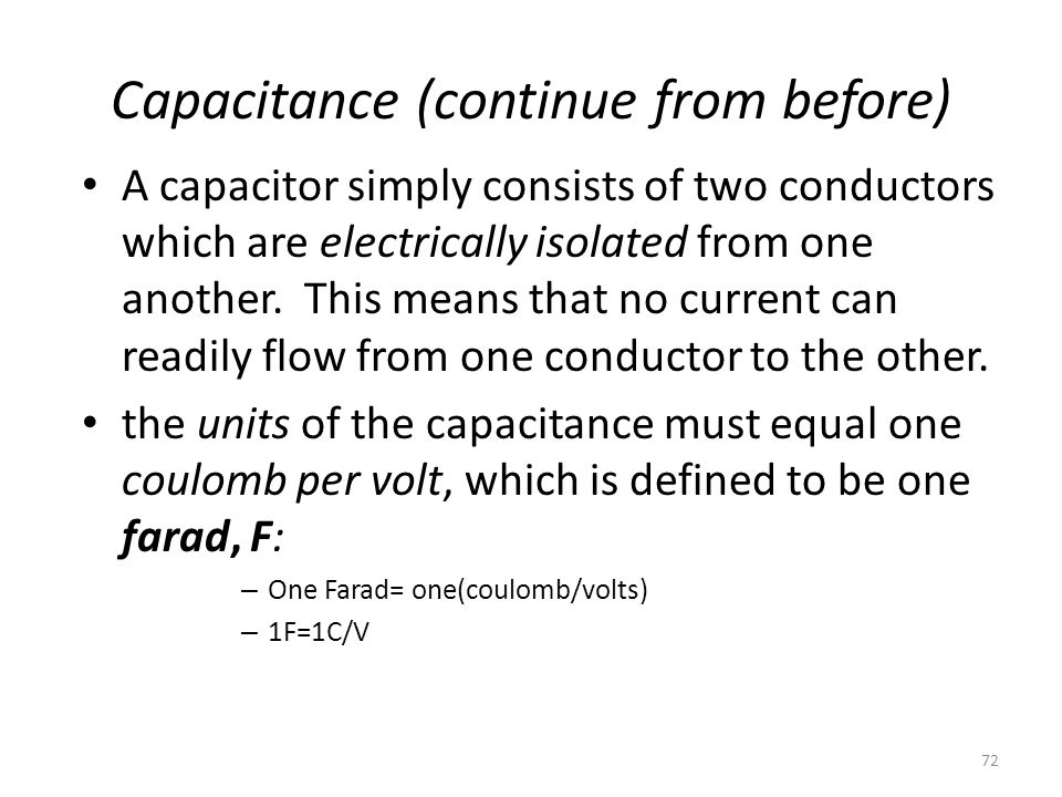 Capacitance (continue from before)