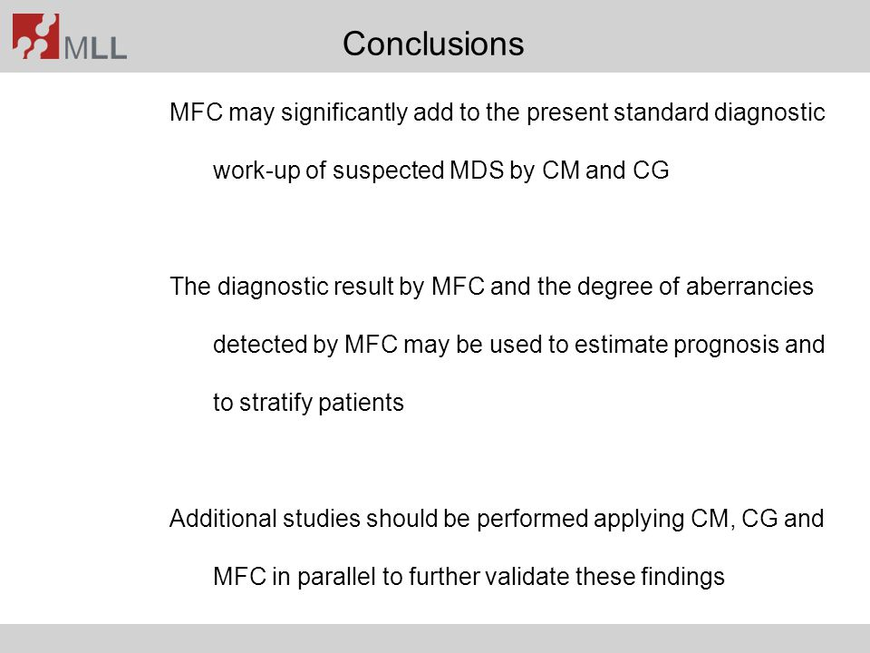 Conclusions MFC may significantly add to the present standard diagnostic work-up of suspected MDS by CM and CG.