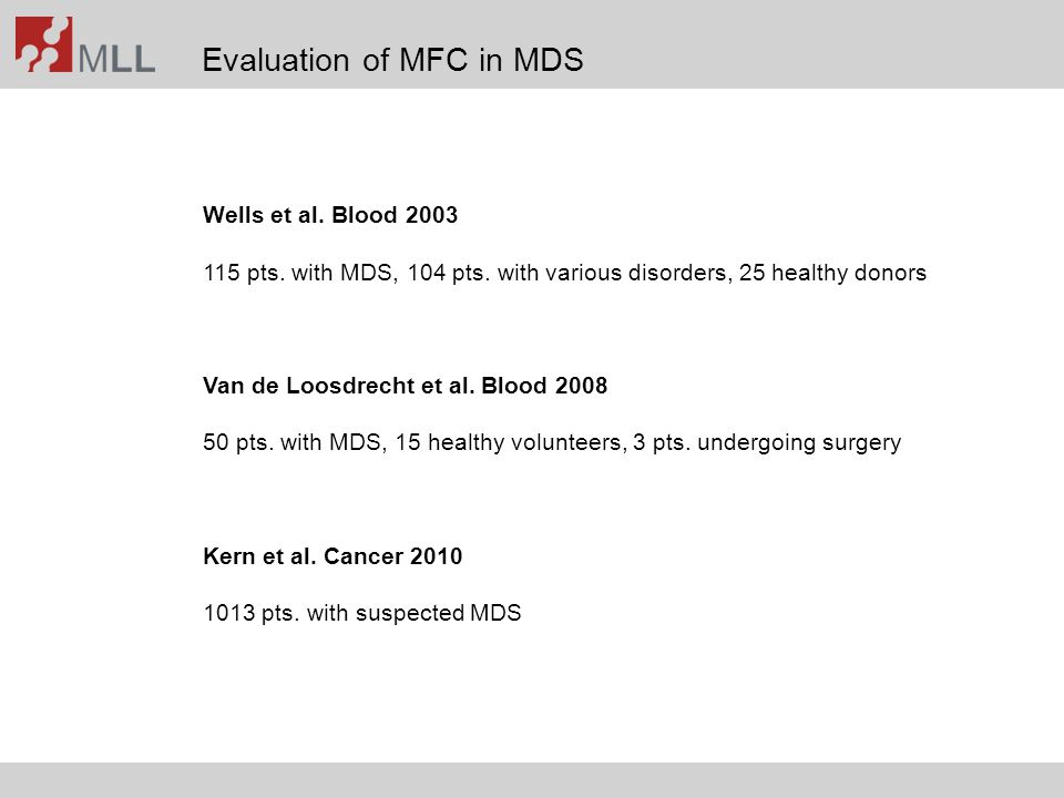 Evaluation of MFC in MDS