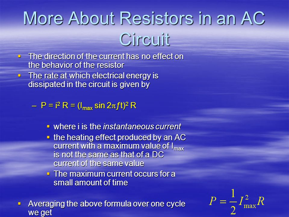 More About Resistors in an AC Circuit