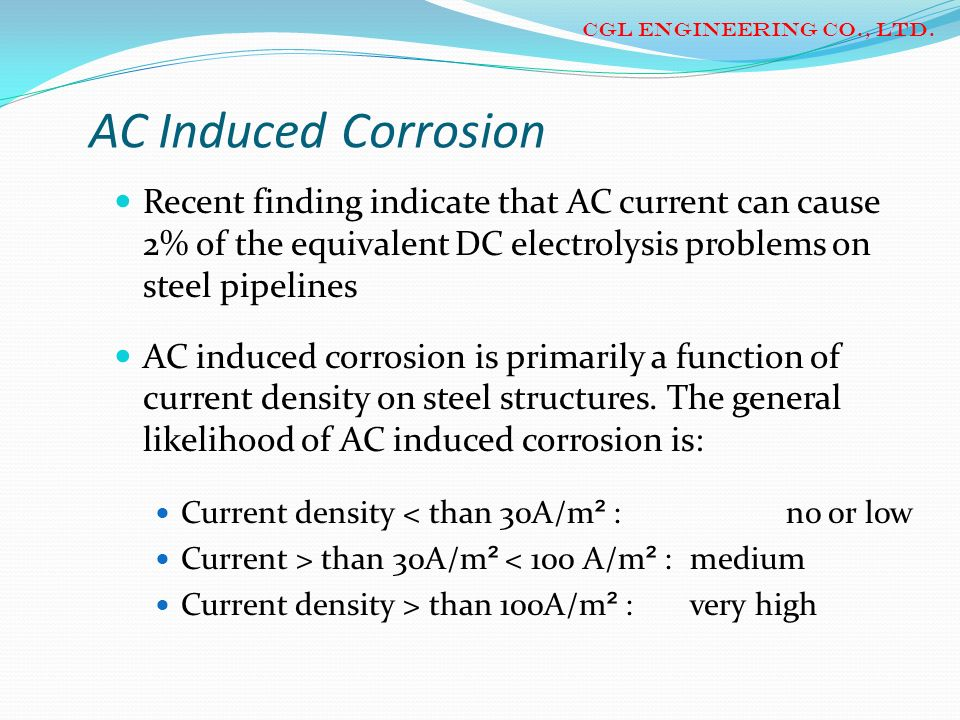 CGL ENGINEERING CO., LTD. AC Induced Corrosion.
