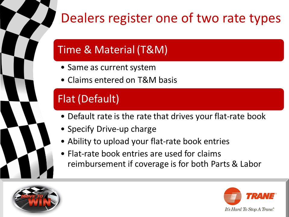 Dealers register one of two rate types
