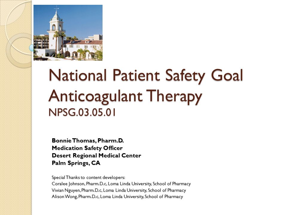 National Patient Safety Goal Anticoagulant Therapy NPSG.03.05.01