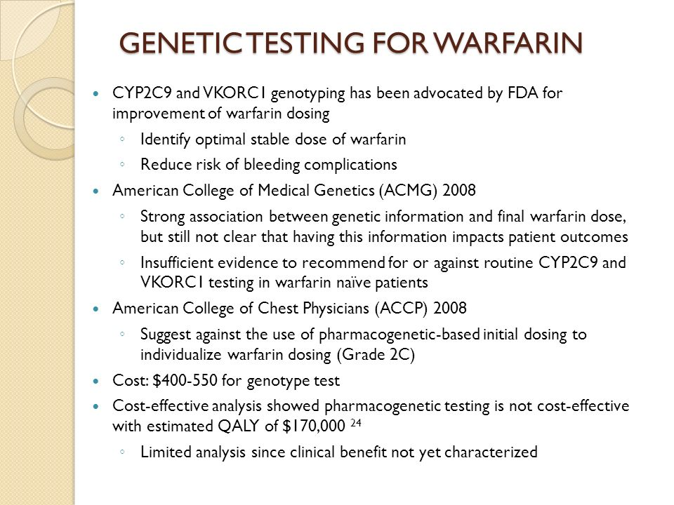 GENETIC TESTING FOR WARFARIN