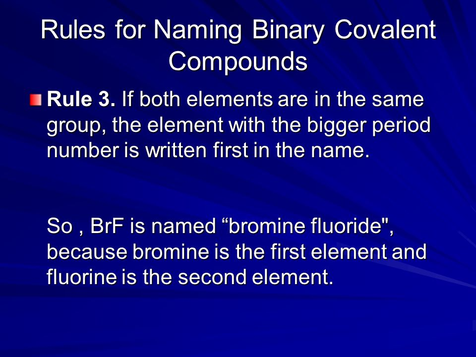 Rules for Naming Binary Covalent Compounds