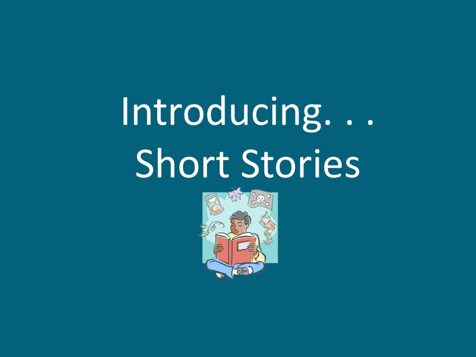 Introducing. . . Short Stories