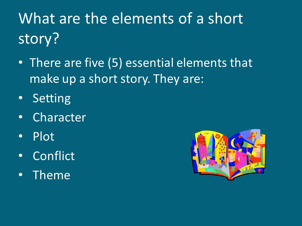 What are the elements of a short story