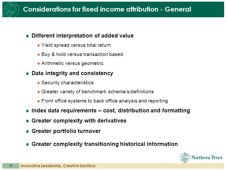 Considerations for fixed income attribution - General