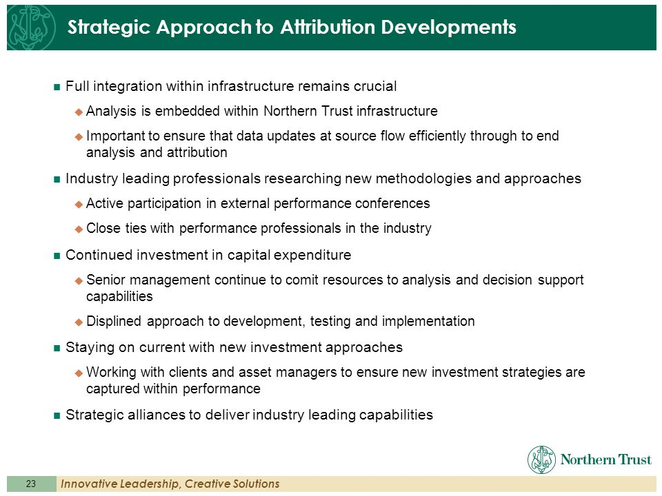 Strategic Approach to Attribution Developments