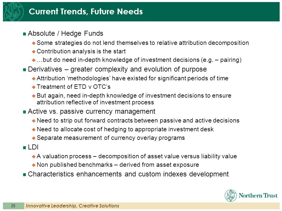 Current Trends, Future Needs