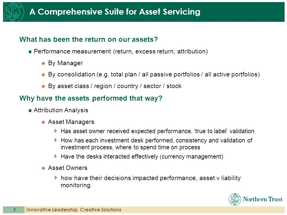 A Comprehensive Suite for Asset Servicing