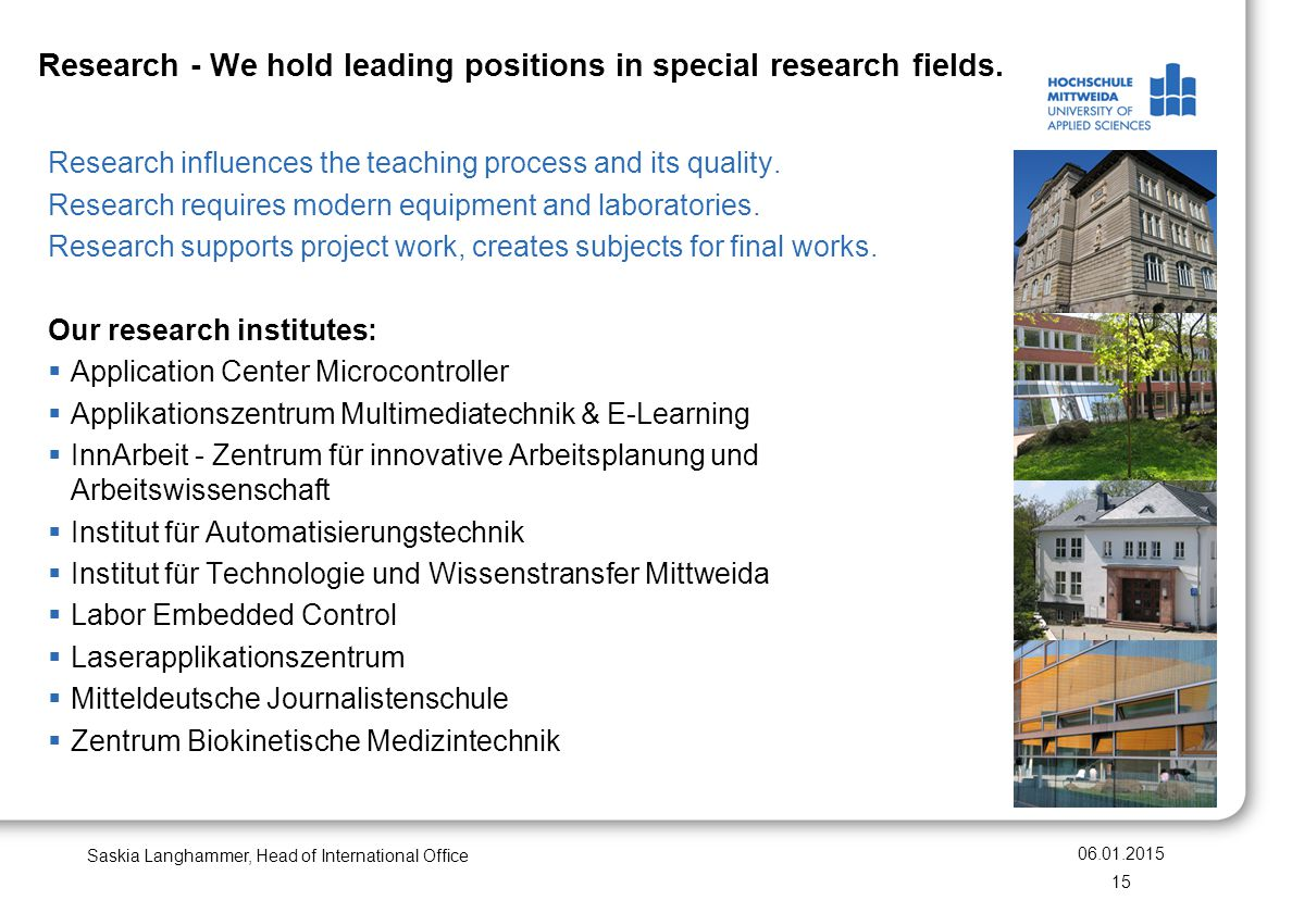 Research - We hold leading positions in special research fields.