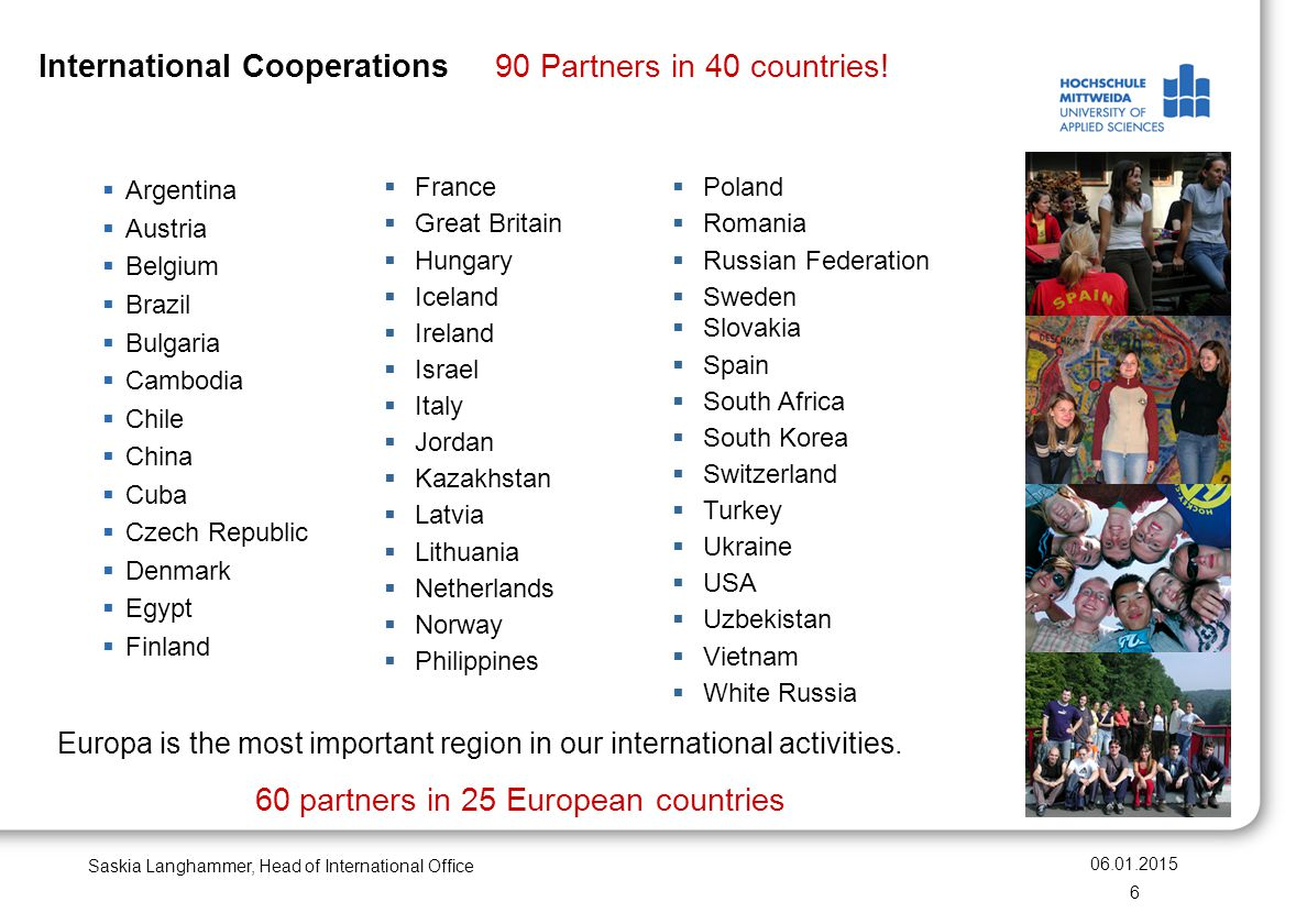 International Cooperations 90 Partners in 40 countries!