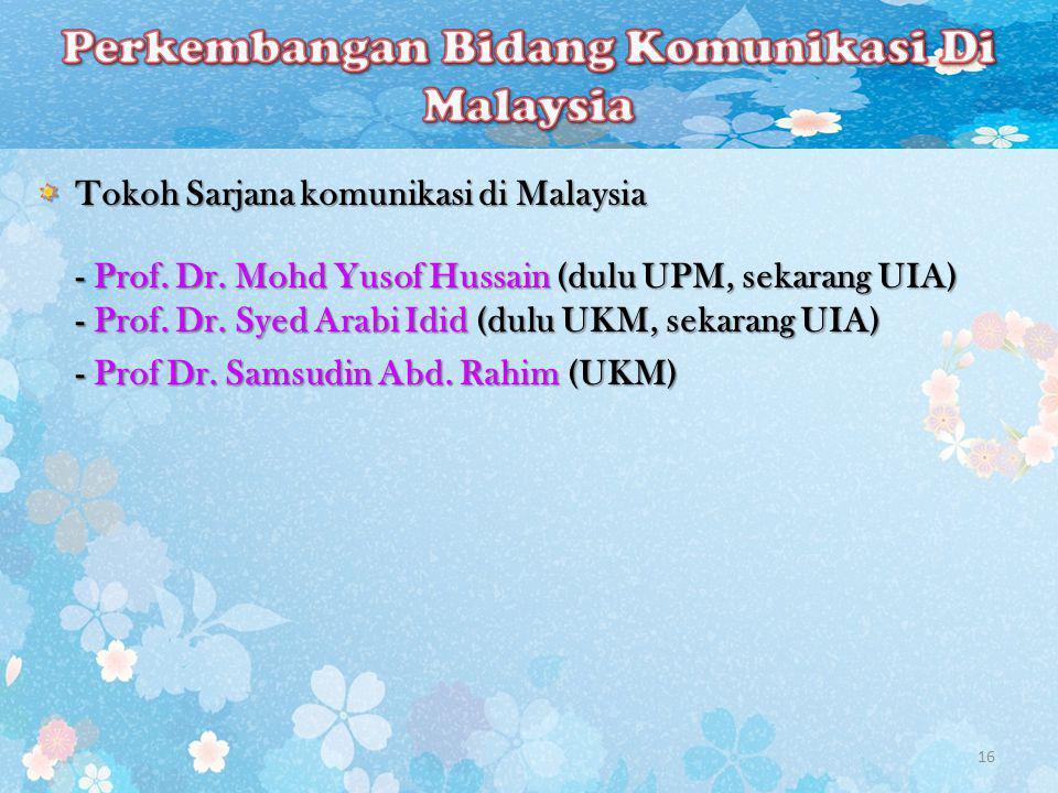 Perkembangan Bidang Komunikasi Di Malaysia