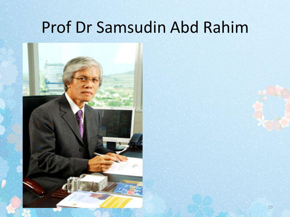 Prof Dr Samsudin Abd Rahim
