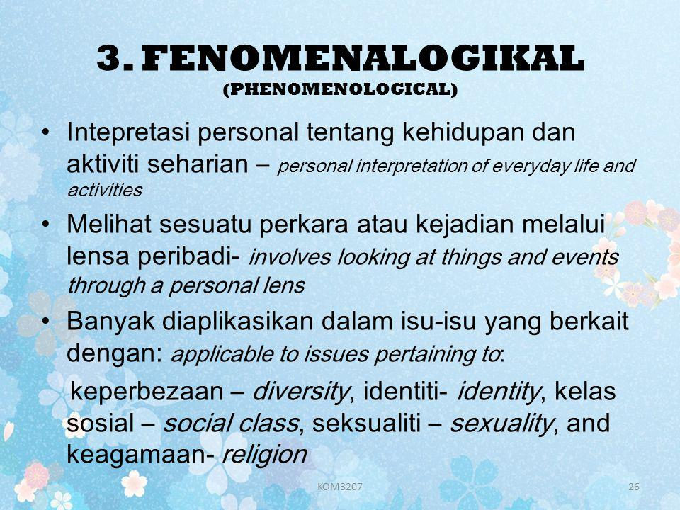 3. FENOMENALOGIKAL (PHENOMENOLOGICAL)