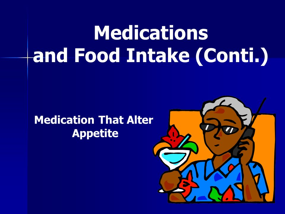 and Food Intake (Conti.)