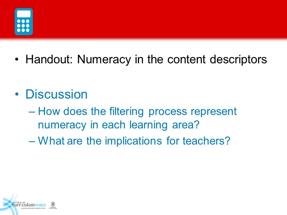Discussion Handout: Numeracy in the content descriptors