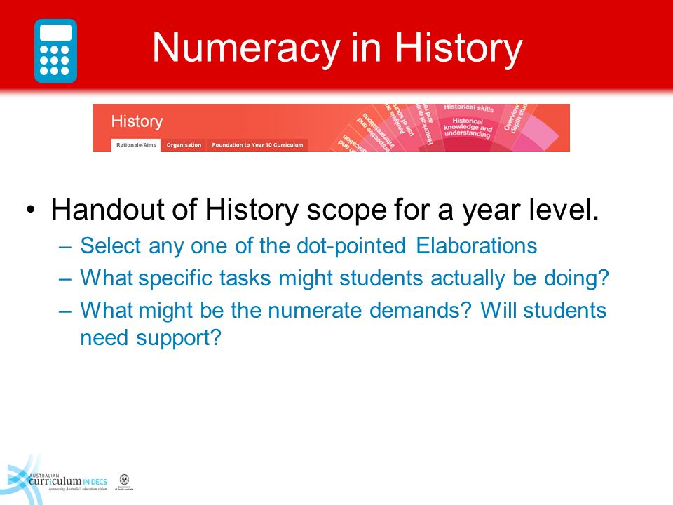 Numeracy in History Handout of History scope for a year level.