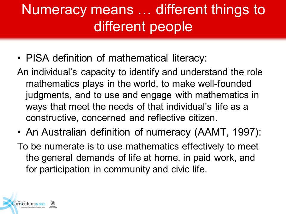 Numeracy means … different things to different people