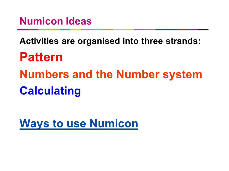 Pattern Numbers and the Number system Calculating Ways to use Numicon