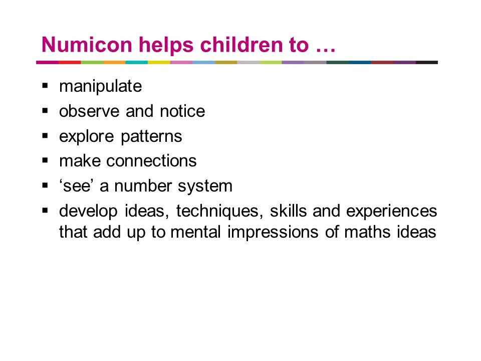 Numicon helps children to …